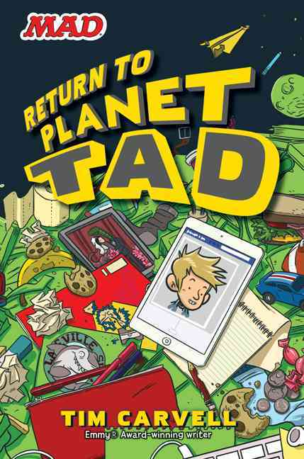 Return to Planet Tad By Carvell, Tim/ Holgate, Doug (ILT)
