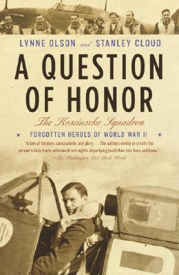 A Question of Honor By Olson, Lynne/ Cloud, Stanley